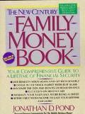 New Century Family Money Book: Your Comprehensive Guide to a Lifetime of Financial Security ...