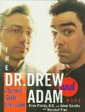 Dr. Drew and Adam Book A Survival Guide to Life and Love