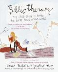 Bibliotherapy The Girl's Guide to Books for Every Phase of Our Lives