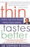 Thin Tastes Better Control Your Food Triggers and Lose Weight Without Feeling Deprived