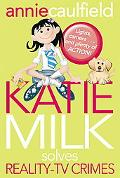 Katie Milk Solves Reality TV Crimes