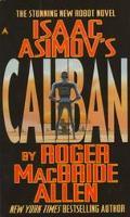 Isaac Asimov's Caliban