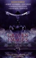 Graven Images: Fifteen Tales of Dark Magic and Ancient Myth - Nancy Kilpatrick - Paperback
