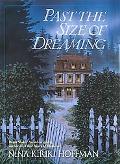 Past the Size of Dreaming - Nina Kiriki Hoffman - Hardcover - 1 ED