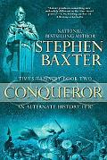Conqueror Time's Tapestry Book Two