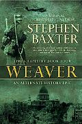 Weaver (Time's Tapestry Series Book #4)