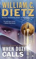 When Duty Calls: A Novel of the Legion of the Damned