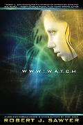 WWW: Watch (WWW Trilogy)
