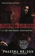 Phantasm (A Zoe Martinique Investigation)