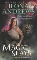 Magic Slays (Kate Daniels, Book 5)