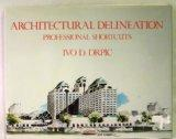 Architectural Delineation: Professional Shortcuts