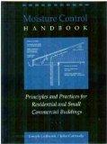 Moisture Control Handbook: Principles and Practices for Residential and Small Commercial Bui...