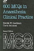 600 McQs in Anaesthesia Clinical Practice