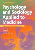 Psychology and Sociology Applied to Medicine An Illustrated Colour Text