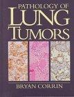 Pathology of Lung Tumors (Contemporary Issues in Surgical Pathology)