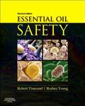 Essential Oil Safety A Guide for Health Care Professionals