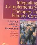 Integrating Complementary Therapies in Primary Care A Practical Guide for Health Professionals