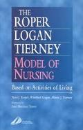 Roper-Logan-Tierney Model of Nursing Based on Activities of Living