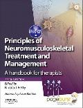 Principles of Neuromusculoskeletal Treatment and Management : A Handbook for Therapists