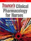 Trounce's Clinical Pharmacology for Nurses