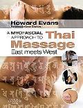 A Myofascial Approach to Thai Massage: East meets West
