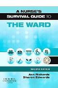 Nurse's Survival Guide to the Ward