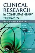 Clinical Research in Complementary Therapies : Principles, Problems, and Solutions