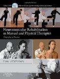 Neuromuscular Rehabilitation in Manual and Physical Therapies: Principles to Practice (Princ...