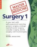 Master Medicine Surgery A Core Text With Self-Assessment, Covering General Surgery, Urology,...