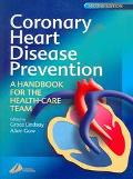 Coronary Heart Disease Prevention A Handbook For The Health-care Team