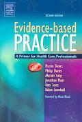 Evidence-Based Practice A Primer for Health Care Professionals