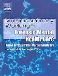 Multidisciplinary Working in Forensic Mental Health