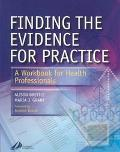 Finding the Evidence for Practice A Workbook for Health Professionals
