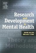 Research And Development in Mental Health Theory, Framework And Models