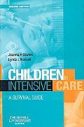 Children in Intensive Care: A Nurse's Survival Guide