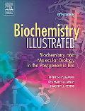 Biochemistry Illustrated Biochemistry and Molecular Biology in the Post-Genomic Era