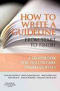 How to Write a Guideline from Start to Finish