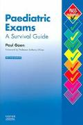 Paediatric Exams A Survival Guide