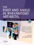 The Foot and Ankle in Rheumatoid Arthritis: A Comprehensive Guide