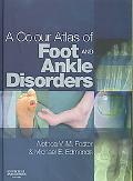 Colour Atlas of Foot and Ankle Disorders