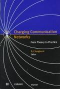 Charging Communication Networks From Theory to Practice