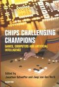 Chips Challenging Champions Games, Computers and Artificial Intelligence