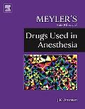 Meyler's Side Effects of Anesthetic Drugs