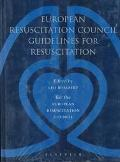 European Resuscitation Council Guidelines for Resuscitation