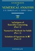 Handbook of Numerical Analysis Techniques of Scientific Computing