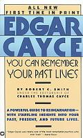 Edgar Cayce You Can Remember Your Past Lives