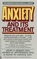 Anxiety and Its Treatment - John H. Griest - Mass Market Paperback - REPRINT