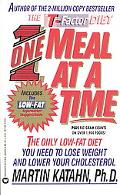 One Meal at a Time: The Only Low-Fat Diet You Need to Lose Weight and Lower Your Cholesterol...