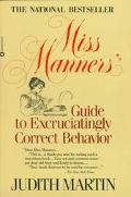 Miss Manners' Gde.to.excruciating...