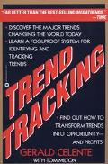 Trend Tracking The System to Profit from Todays Trends